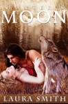 Hunter's Moon - Laura Smith, Blushing Books