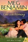 Love in the Morning - Meg Benjamin