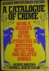 A Catalogue of Crime - Jacques Barzun, Wendell H. Taylor