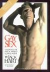Gay Sex: A Manual for Men Who Love Men - Jack Hart