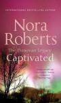 Captivated - Nora Roberts Roberts; Nora