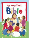 My Very First Bible - Lois Rock, Alex Ayliffe