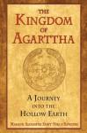 The Kingdom of Agarttha: A Journey into the Hollow Earth - Marquis Alexandre Saint-Yves d'Alveydre, Joscelyn Godwin