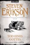Tod eines Gottes - Tim Straetmann, Steven Erikson