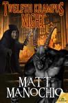 Twelfth Krampus Night - Matt Manochio