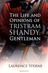 The Life and Opinions of Tristram Shandy, Gentleman - Laurence Sterne, Emily Lam