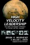 High Velocity Leadership - Brian K. Muirhead, William L. Simon