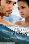 Snow Black - A Sensual Medieval Fantasy Interracial BWWM Erotic Romance Short Story from Steam Books - Marcus Williams, Steam Books