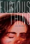 Furious Thing - Jenny Downham