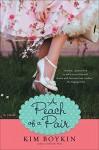 A Peach of a Pair - Kim Boykin
