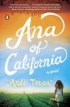 Ana of California: A Novel - Andi Teran