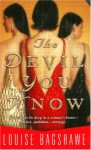 The Devil You Know - Louise Bagshawe