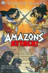 Wonder Woman, Vol. 3: Amazons Attack! - Will Pfeifer, Pete Woods