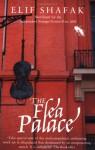 The Flea Palace - Muge Gocek, Elif Shafak