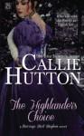 The Highlander's Choice - Callie Hutton