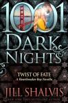 Twist of Fate (Heartbreaker Bay #8.5) - Jill Shalvis