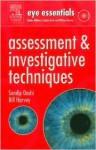 Eye Essentials: Assessment & Investigative Techniques - William Harvey, Sandip Doshi