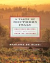A Taste of Southern Italy: Delicious Recipes and a Dash of Culture - Marlena de Blasi
