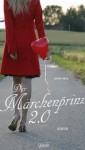 Der Märchenprinz 2.0 - Janine Wilk