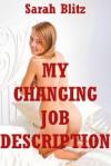 My Changing Job Description: An FFM Ménage a Trois Erotica Story (Sarah's Steamy Sluts) - Sarah Blitz
