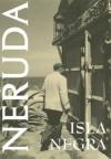 Isla Negra (White Pine Poetry Prize) - Clark M. Zlotchew, Maria Jacketti, Pablo Neruda, Dennis Maloney
