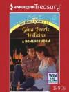 A Home for Adam - Gina Ferris Wilkins