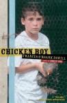 Chicken Boy - Frances O'Roark Dowell, George Krause