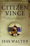 Citizen Vince - Jess Walter