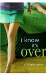 I Know It's Over - C.K. Kelly Martin