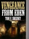 Vengeance from Eden - Toni V. Sweeney, Stephanie Brush