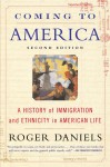 Coming to America (Second Edition) - Roger Daniels