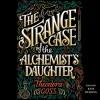 The Strange Case of the Alchemist's Daughter - Theodora Goss, Kate Reading