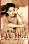 Public Places: My Life in the Theater, with Peter O'Toole and Beyond - Siân Phillips