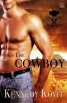 The Cowboy (Blazing Hearts) - Kennedy Kovit