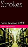 Strokes: Book Reviews 2013 - Manuel Augusto Antão
