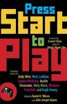 Press Start to Play (Vintage Original) - Daniel H. Wilson, John Joseph Adams