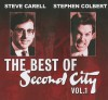 The Best of Second City, Vol. 1 - Steve Carell, Stephen Colbert