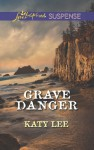 Grave Danger - Katy Lee