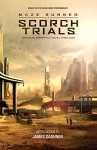 Maze Runner: The Scorch Trials: The Official Graphic Novel Prelude - Collin P Kelly, Jackson Lanzing, James Dashner