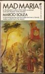 Mad Maria - Márcio Souza, Thomas Colchie