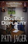 Double Duplicity: A Shandra Higheagle Mystery - Paty Jager, Christina Keerins