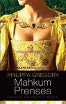 Mahkum Prenses - Philippa Gregory
