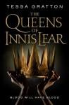 The Queens of Innis Lear - Tessa Gratton