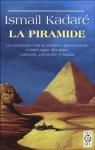 La piramide (Softcover) - Ismail Kadaré, Francesco Bruno