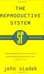 The Reproductive System - John Sladek