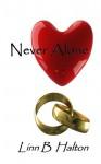 Never Alone - Linn B. Halton