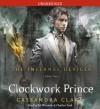 Clockwork Prince (Infernal Devices) - Cassandra Clare