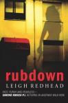 Rubdown - Leigh Redhead