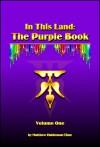 In This Land: The Purple Book, Volume One - Matthew Haldeman-Time