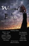Wrapped In Black: Thirteen Tales of Witches and the Occult - Jennifer L. Greene, Patrick C. Greene, Rose Blackthorn, James Glass, Aaron Gudmunson, Michael G. Williams, Eric Nash, Shenoa Carroll-Bradd, Mike Lester, Gregory L. Norris, Gordon White, Nick Kimbro, Solomon Archer, Allison M. Dickson